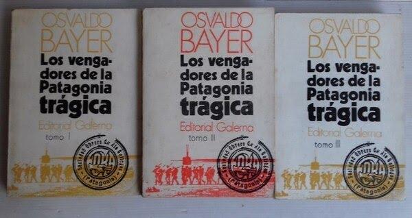 Edición original de Los vengadores de la Patagonia trágica, publicado en tres tomos entre 1972 y 1974
